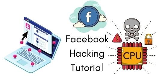 Facebook Hacking Tutorial